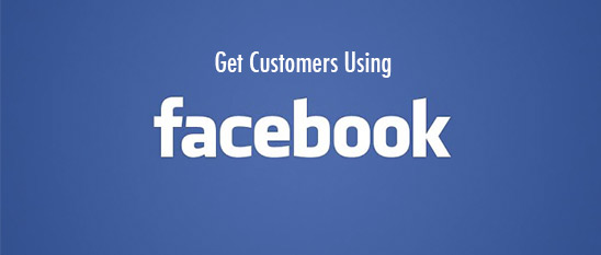get more customers with facebooka